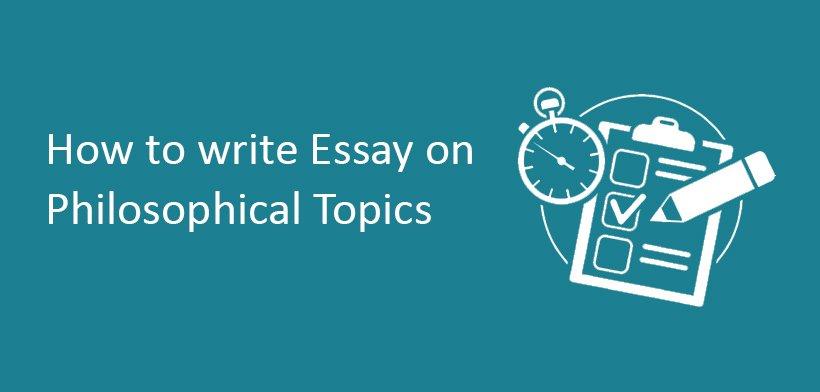 How to write Essay on Philosophical Topics (प्रतिकूल परिस्थिति)