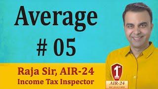 Average #5: Basic Concept/ Tricks/ Formula/ Shortcuts by RAJA SIR (AIR-24)
